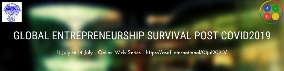 Global Entrepreneurship Survival post COVID2019 by ASDF